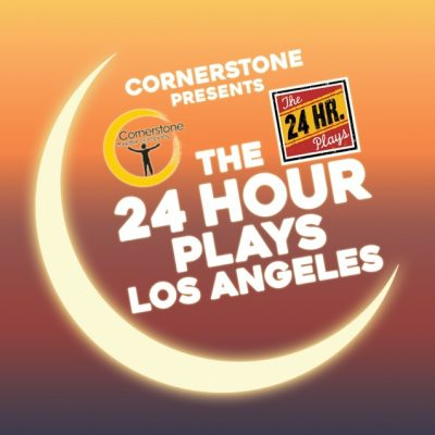 Experience The 24 Hour Plays® Los Angeles this weekend