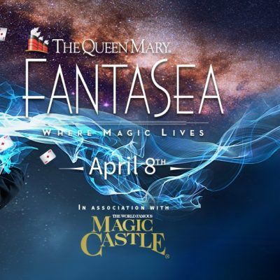 Get up-close and experience incredible magic at the Queen Mary's FantaSea