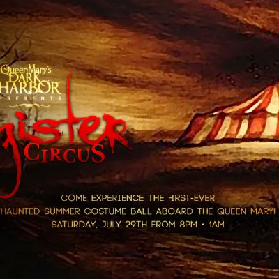 Summer thrills and chills: Queen Mary's Sinister Circus