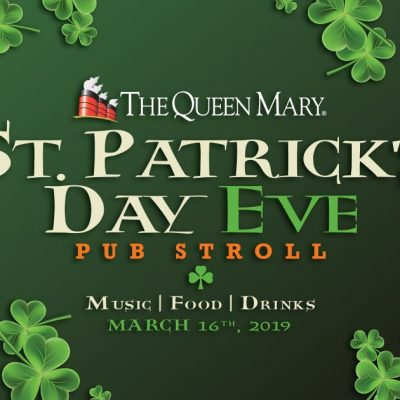 Set sail aboard the Queen Mary for St. Patrick's Day Eve Pub Stroll