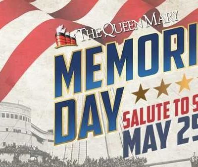 What's good Memorial Day Weekend: Queen Mary Salute to Service