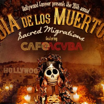 Café Tacvba headlines HOLLYWOOD FOREVER'S DAY OF THE DEAD